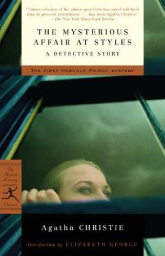 The Mysterious Affair at Styles: A Detective Story (Modern Library Classics) (0812970101) by Christie, Agatha