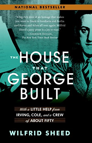 9780812970180: The House That George Built: With a Little Help from Irving, Cole, and a Crew of about Fifty