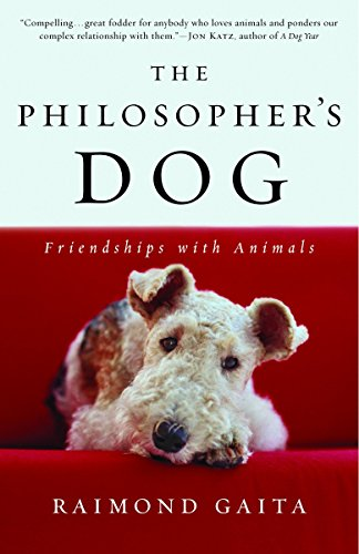 9780812970241: The Philosopher's Dog: Friendships with Animals