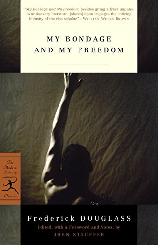 9780812970319: My Bondage and My Freedom (Modern Library Classics)
