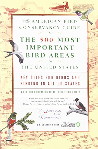 9780812970364: The American Bird Conservancy Guide to the 500 Most Important Bird Areas in the United States: Key Sites for Birds and Birding in All 50 States