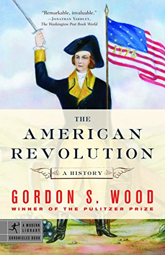 9780812970418: The American Revolution: A History (Modern Library Chronicles)