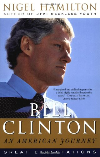 9780812970548: Bill Clinton: An American Journey: Great Expectations