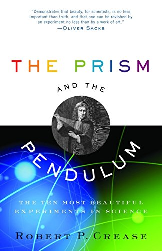 9780812970623: The Prism and the Pendulum: The Ten Most Beautiful Experiments in Science