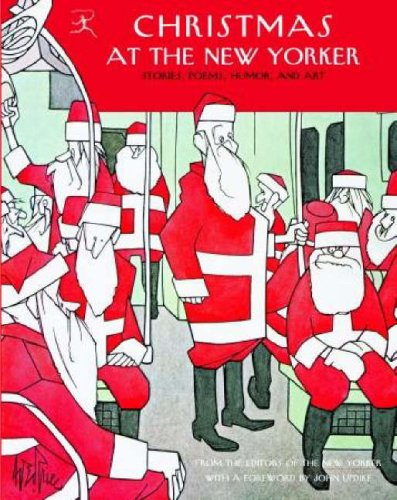 9780812970845: Christmas at The New Yorker: Stories, Poems, Humor, and Art (Modern Library)