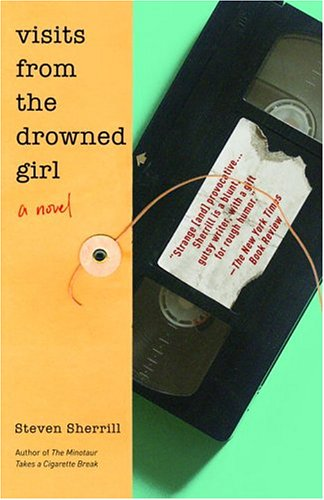 9780812970883: Visits from the Drowned Girl: A Novel