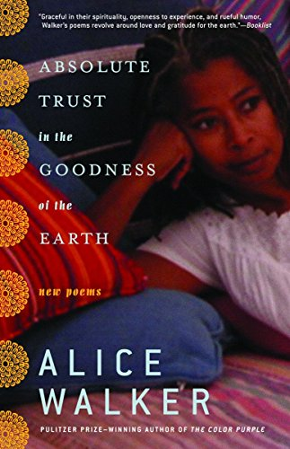 9780812971057: Absolute Trust in the Goodness of the Earth: New Poems
