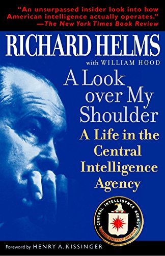 9780812971088: A Look Over My Shoulder: A Life in the Central Intelligence Agency