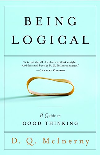 9780812971156: Being Logical: A Guide to Good Thinking