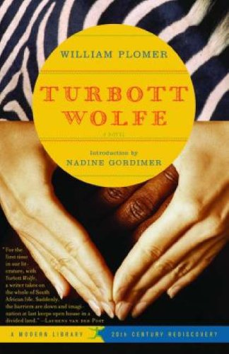 Turbott Wolfe: A Novel (20th Century Rediscoveries) (0812971205) by William Plomer