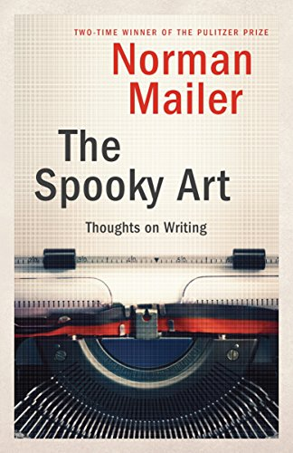 The Spooky Art : Some Thoughts on Writing