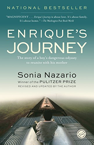9780812971781: Enrique's Journey: The Story of a Boy's Dangerous Odyssey to Reunite with His Mother
