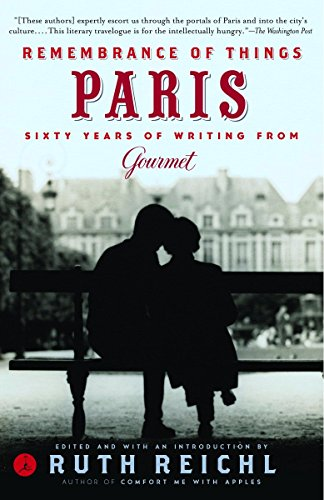 9780812971934: Remembrance of Things Paris: Sixty Years of Writing from Gourmet (Modern Library Food)