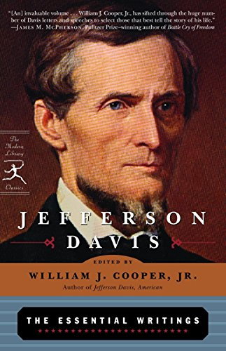 Jefferson Davis: The Essential Writings (Modern Library Classics)