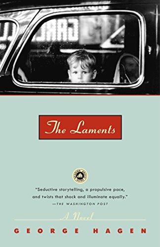 The Laments: A Novel: Hagen, George