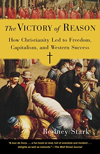 9780812972337: The Victory of Reason: How Christianity Led to Freedom, Capitalism, And Western Success