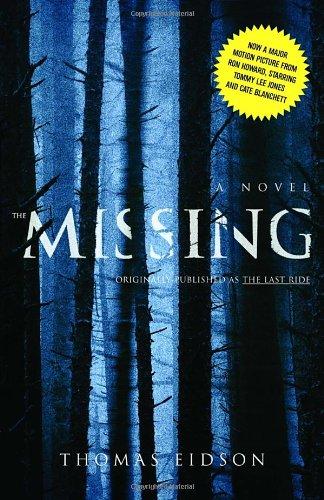 The Missing: A Novel: Eidson, Thomas