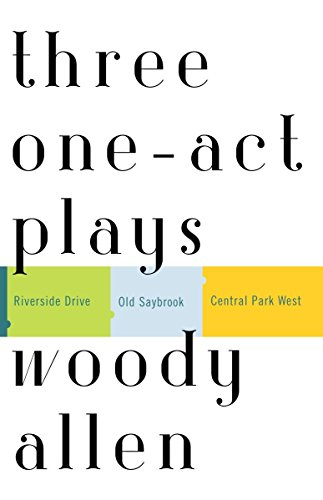 9780812972443: Three One-Act Plays: Riverside Drive Old Saybrook Central Park West