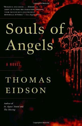 Souls of Angels: A Novel: Thomas Eidson