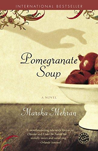 9780812972481: Pomegranate Soup: A Novel