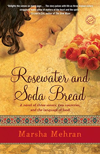 9780812972498: Rosewater and Soda Bread: A Novel
