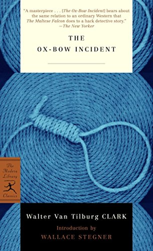 9780812972580: The Ox-Bow Incident (Modern Library Classics (Mass Market))