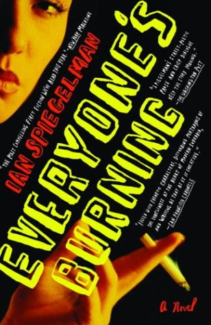 9780812972610: Everyone's Burning: A Novel
