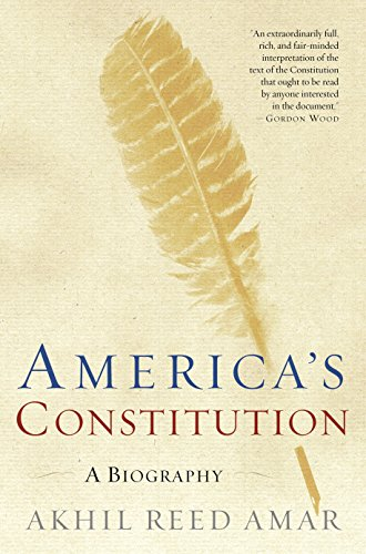 9780812972726: America's Constitution: A Biography