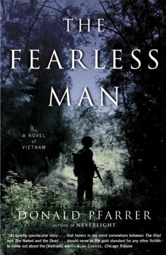 9780812972771: The Fearless Man: A Novel Of Vietnam