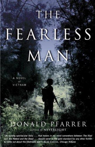 9780812972771: The Fearless Man: A Novel of Vietnam