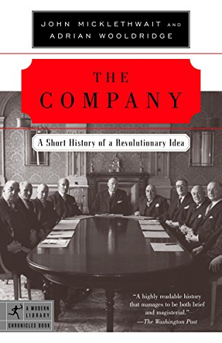 9780812972870: The Company: A Short History of a Revolutionary Idea (Modern Library)