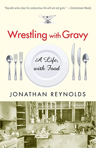 9780812972887: Wrestling with Gravy: A Life, with Food