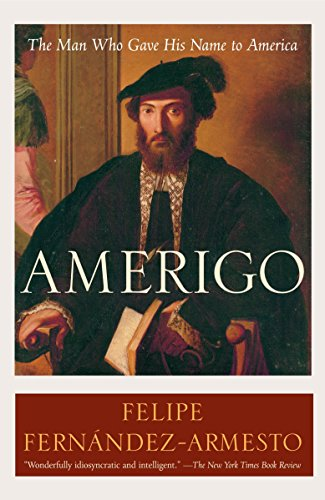 9780812972986: Amerigo: The Man Who Gave His Name to America