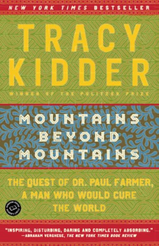9780812973013: Mountains Beyond Mountains: The Quest of Dr. Paul Farmer, a Man Who Would Cure the World