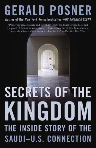 9780812973105: Secrets of the Kingdom: The Inside Story of the Saudi-U.S. Connection