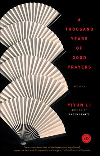 Thousand Years Of Good Prayers, A: Stories