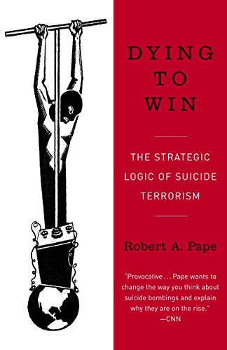 9780812973389: Dying to Win: The Strategic Logic of Suicide Terrorism