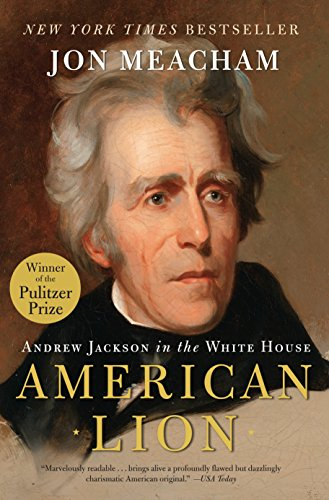 9780812973464: AMERICAN LION: Andrew Jackson in the White House