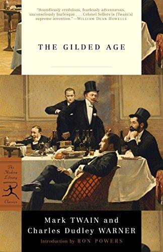 The Gilded Age (Modern Library Classics): Mark Twain, Charles