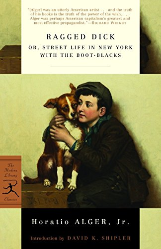 9780812973587: Ragged Dick: or, Street Life in New York with the Boot-Blacks (Modern Library Classics)