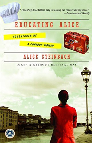 9780812973600: Educating Alice: Adventures of a Curious Woman