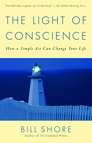 9780812973631: The Light of Conscience: How a Simple Act Can Change Your Life