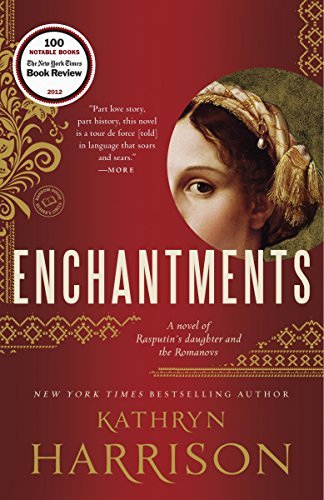 9780812973778: Enchantments: A novel of Rasputin's daughter and the Romanovs