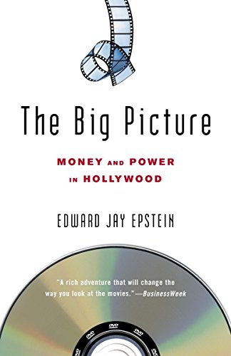 9780812973822: The Big Picture: Money and Power in Hollywood