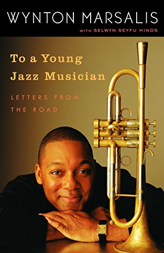 9780812974201: To A Young Jazz Musician