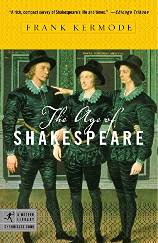 9780812974331: The Age of Shakespeare (Modern Library Chronicles)
