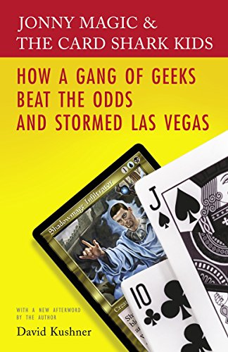 9780812974386: Jonny Magic and the Card Shark Kids: How a Gang of Geeks Beat the Odds and Stormed Las Vegas