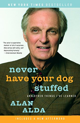 9780812974409: Never Have Your Dog Stuffed: And Other Things I've Learned