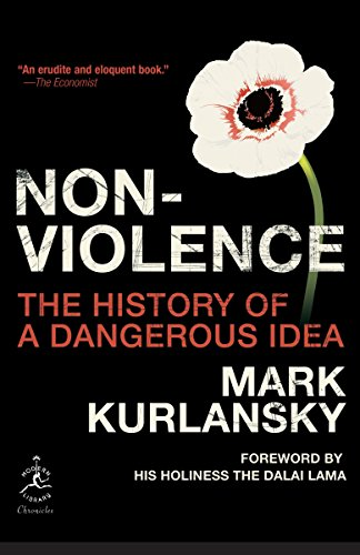 9780812974478: Nonviolence: The History of a Dangerous Idea (Modern Library Chronicles)