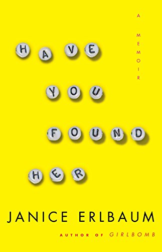 9780812974577: Have You Found Her: A Memoir